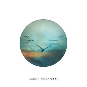 Jason Mraz – Yes!