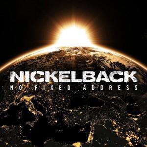 Nickelback – No Fixed Address