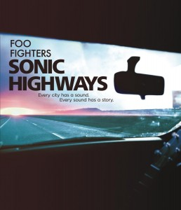 Foo Fighters: Sonic Highways – Blu-ray Edition