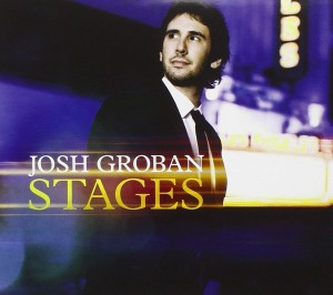 Listen Before It is Released: Josh Groban – Stages