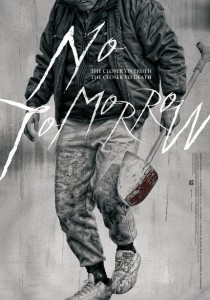 No Tomorrow @ Montreal World Film Festival