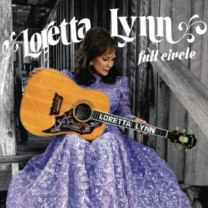Loretta Lynn – Full Circle