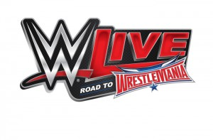 Get Your Wrestling Fix with WWE Live! Road to Wrestlemania