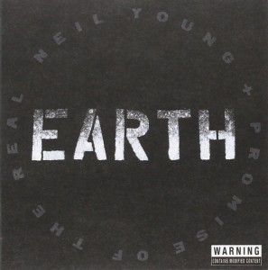 Neil Young + The Promise of the Real – Earth