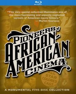 Pioneers of African-American Cinema – Blu-ray Edition