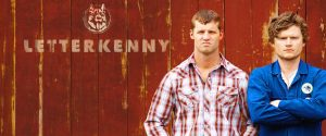 As Canadian as Can Be – Letterkenny