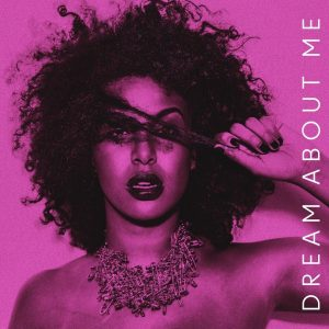 "Bishat – ""Dream About Me"""