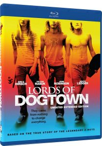 Lords of Dogtown: Unrated Extended Edition – Blu-ray Edition