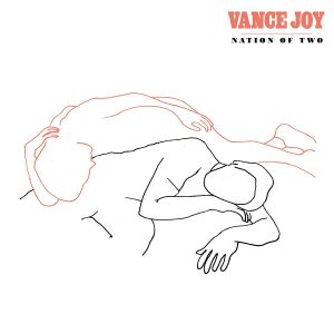 Vance Joy – Nation of Two