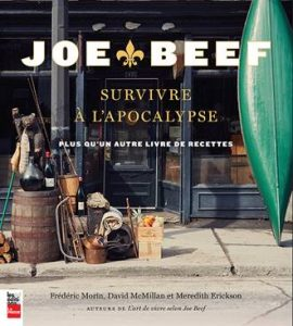Joe Beef: Survivre a L'Apocalypse – More than Just Another Cookbook