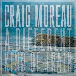 Craig Moreau – A Different Kind of Train