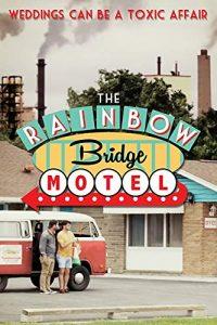 The Rainbow Bridge Motel