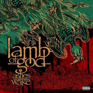 "LAMB OF GOD Release ""Ashes Of The Wake – 15th Anniversary Edition"""