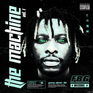 STRICK RELEASES NEW PROJECT THE MACHINE, VOL. 1 FEATURES YOUNG THUG