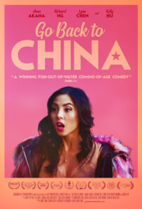 New Film GO BACK TO CHINA starring Anna Akana On Demand as of March 6