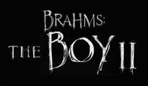 BRAHMS: THE BOY II – New Trailer