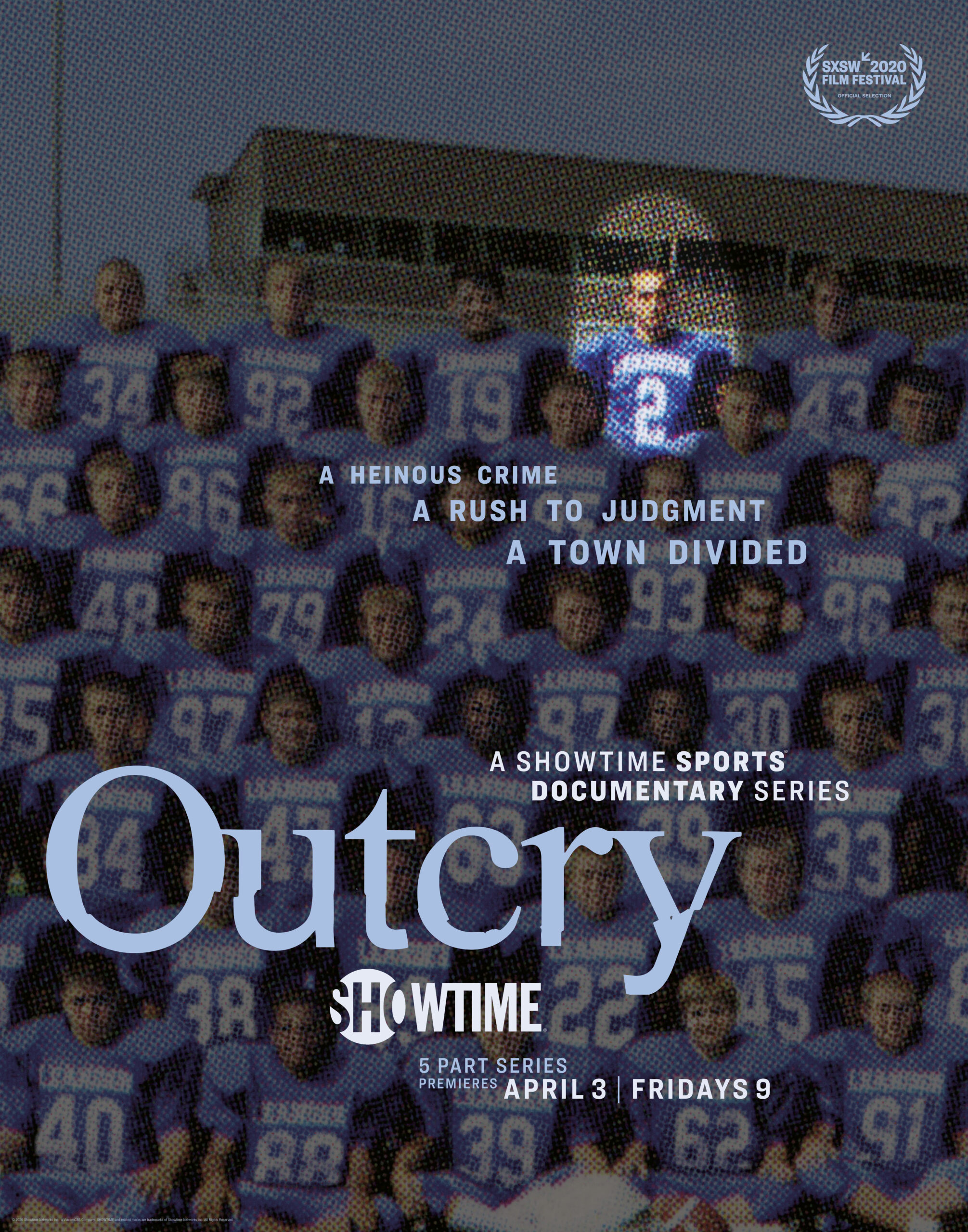 SHOWTIME RELEASES TRAILER AND POSTER ART FOR NEW DOCU-SERIES OUTCRY