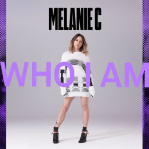 Melanie C Releases New Track and Video, 'Who I Am'