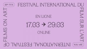 🌟🎬 The 38th edition of the International Festival of Films on Art online!