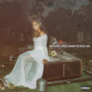 """JESSIE REYEZ RELEASES DEBUT ALBUM """"BEFORE LOVE CAME TO KILL US"""""""