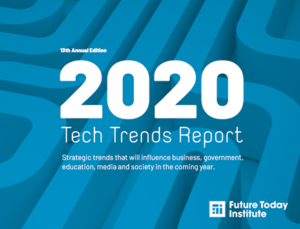 Future Today Institute's Tech Trends Report reveals developments in synthetic biology, deepfakes, quantum computing, ambient computing and shifting tech policy in 2020