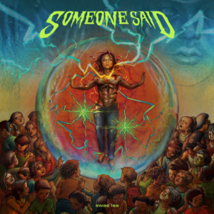 "GRAMMY-NOMINATED SUPERSTAR SWAE LEE RELEASES NEW SINGLE ""SOMEONE SAID"""