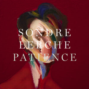 "Sondre Lerche Announces New Album 'Patience' out 6/5, Releases Video for Debut Single ""You Are Not Who I Thought I Was"""