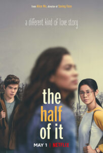 WATCH the trailer for THE HALF OF IT directed by Alice Wu