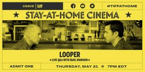 TIFF Stay at Home Cinema: Rian Johnson travels through time with Looper ⏰