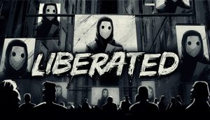 Liberated launches on 2nd of June – Watch CG trailer