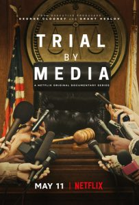 TRAILER: New Doc Series TRIAL BY MEDIA – On Netflix