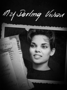 ACCLAIMED DOCUMENTARY 'MY DARLING VIVIAN' TO HAVE VIRTUAL CINEMA RELEASE STARTING JUNE 19