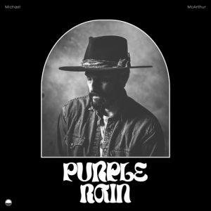 "Michael McArthur Announces 2 Acoustic EPs Via American Songwriter, Releases Cover of ""Purple Rain"""