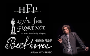 Segal Centre – Hershey Felder, Beethoven – LIVE from Florence, Italy