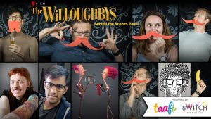 "TAAFI ANNOUNCES AN EXCLUSIVE VIRTUAL BEHIND-THE-SCENES PANEL WITH KRIS PEARN, WRITER AND DIRECTOR OF ""THE WILLOUGHBYS"""