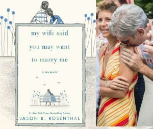 My Wife Said You May Want to Marry Me – Bestselling author, widower pens memoir after wife's viral 'Modern Love' column
