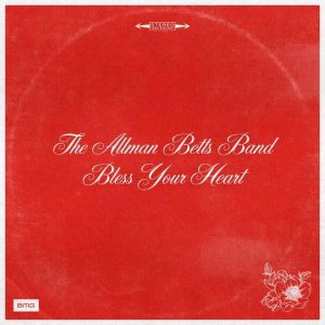 THE ALLMAN BETTS BAND RELEASE STUNNING SOPHOMORE ALBUM BLESS YOUR HEART