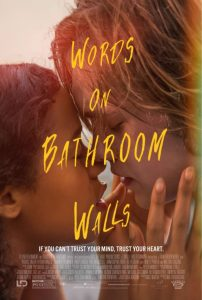 Words on Bathroom Walls – Out in Theatres Soon