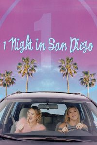 1 NIGHT IN SAN DIEGO Out on VOD on November 17th