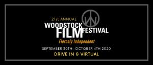 Woodstock Film Festival – ONLINE HIGHLIGHTS