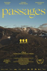 PASSAGES – World Premiere at the St. John's International Women's Film Festival – In theatres December 4