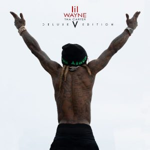LIL WAYNE DROPS THA CARTER V DELUXE EDITION