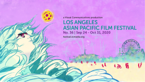 Announcing the 36th Annual Los Angeles Asian Pacific Film Festival