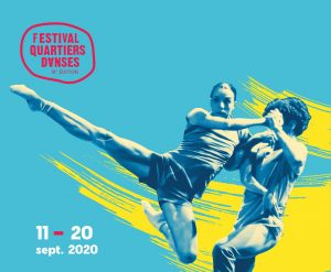 18TH EDITION OF THE QUARTIERS DANSES FESTIVAL: September 11-20, 2020