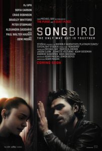 SONGBIRD – Official Trailer, Poster and First Look Images