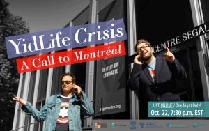 Segal Centre – The YidLife Crisis Boychiks are Back!