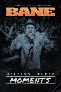 BANE: HOLDING THESE MOMENTS Out On VOD On 10/13