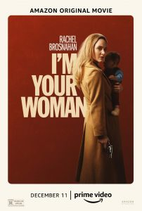 Official Trailer and Poster Available Now for I'M YOUR WOMAN