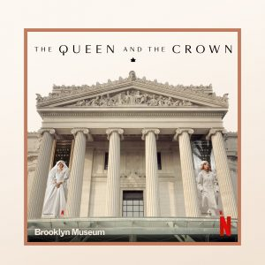 The Queen and The Crown Virtual Costume Design Exhibit