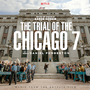 'THE TRIAL OF THE CHICAGO 7' OST to be released by Varèse Sarabande Records